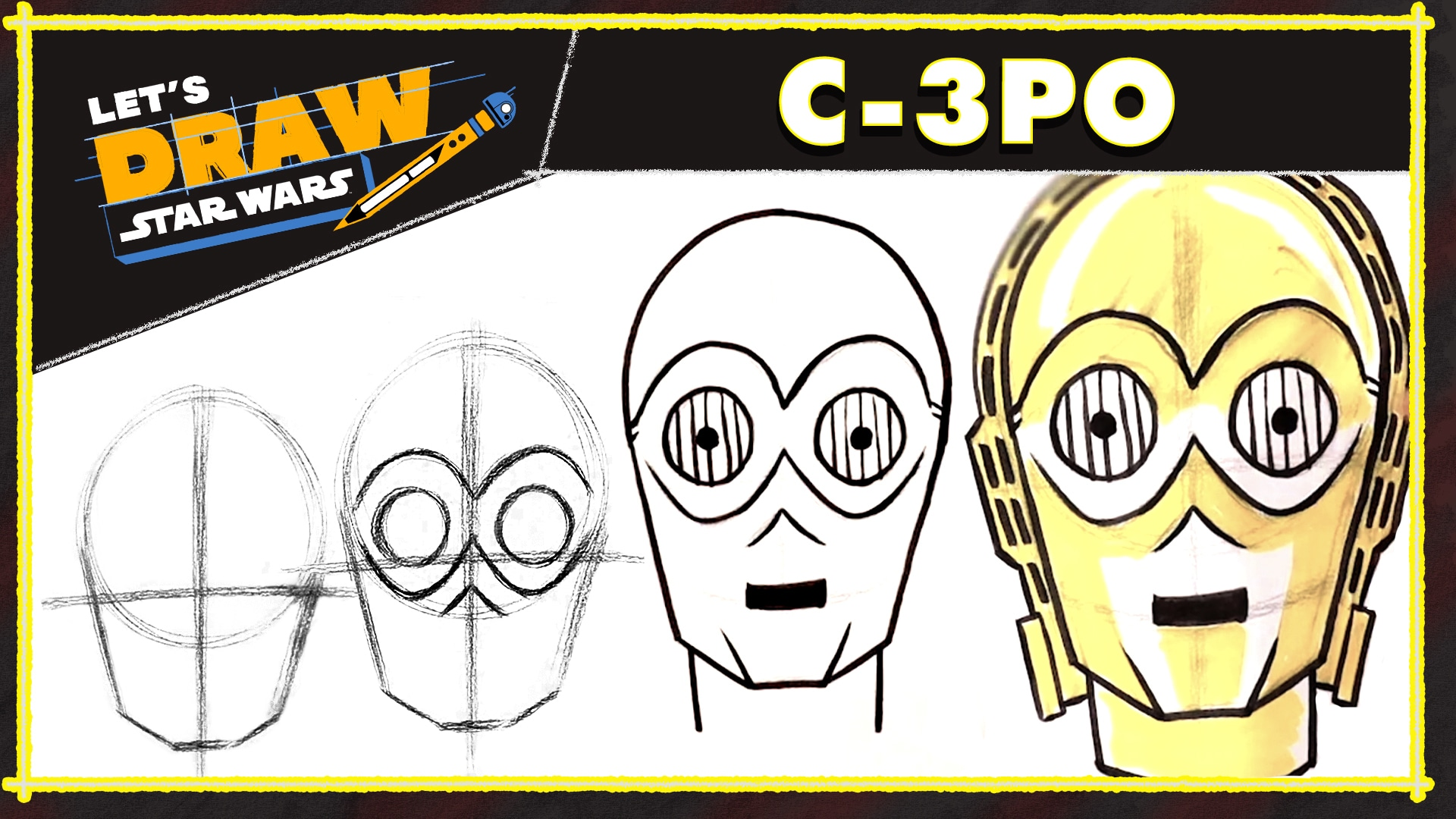 How to Draw C-3PO | Let's Draw Star Wars