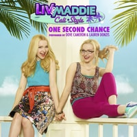 Dove Cameron & Lauren Donzis - One Second Chance (Liv and Maddie: Cali Style)