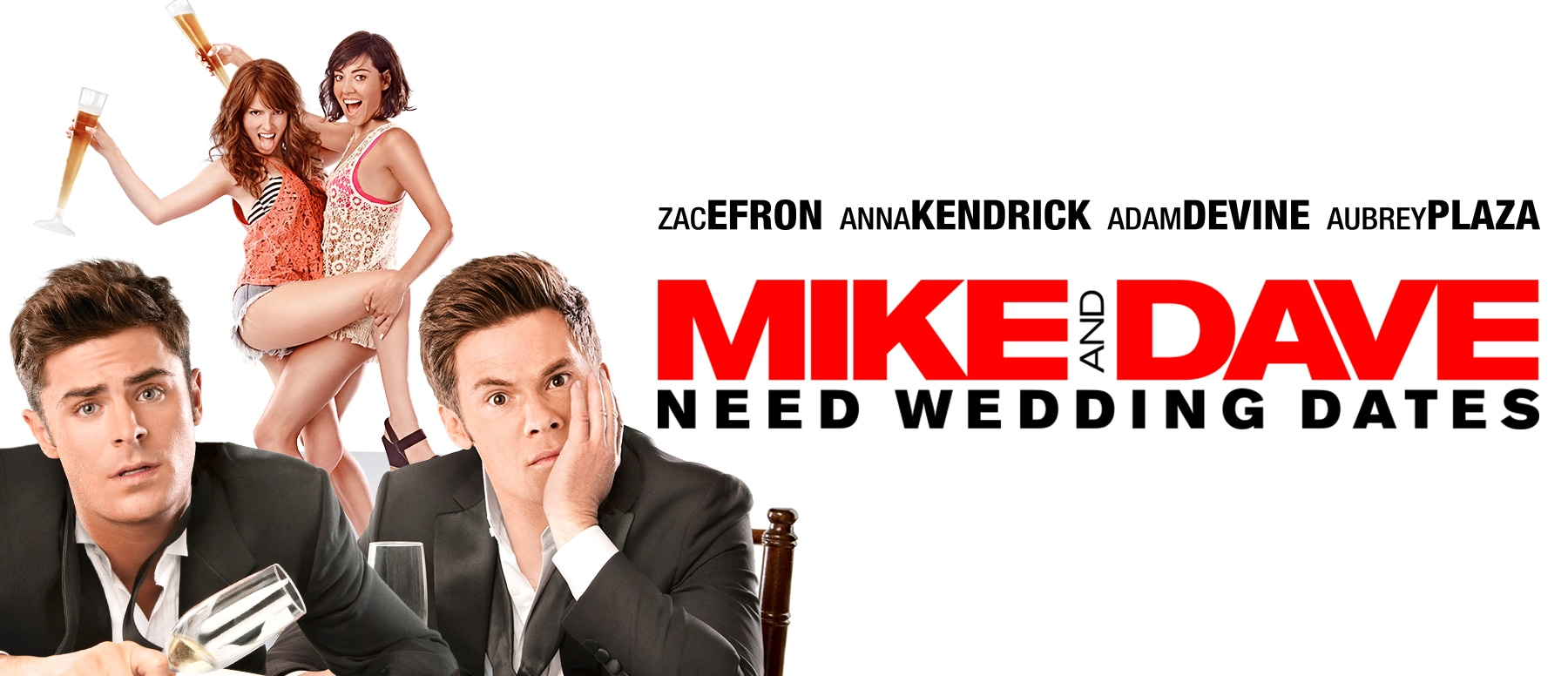 Mike and Dave Need Wedding Dates Hero