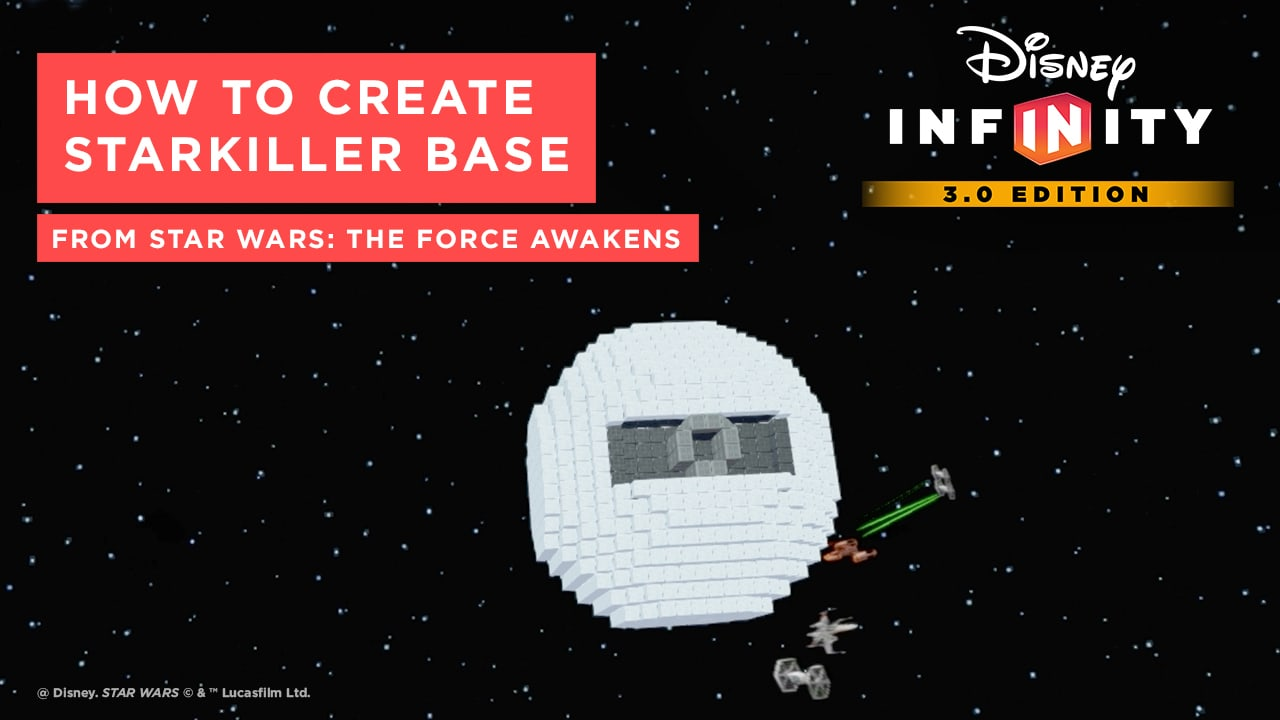 How to create the Starkiller Base from Star Wars: The Force Awakens  - Disney Infinity 3.0 Tips and Tricks