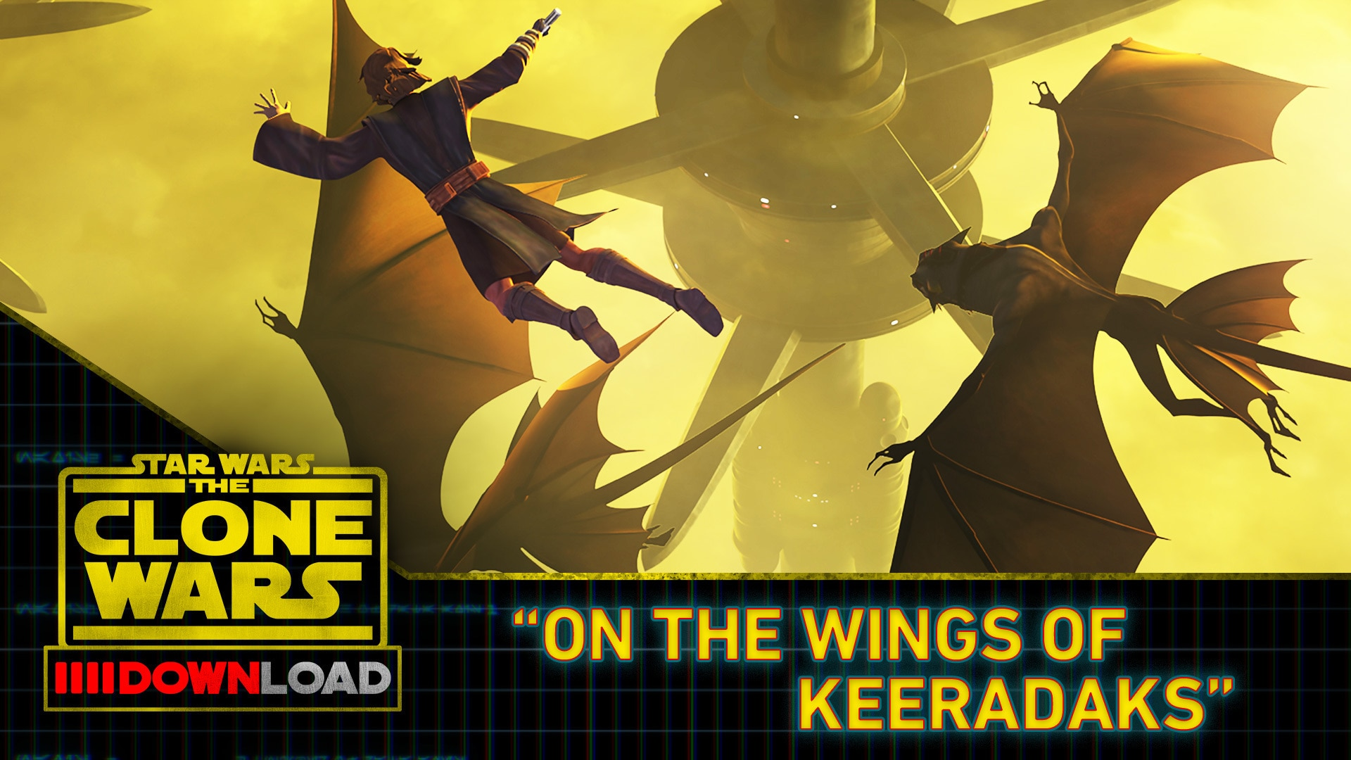 Clone Wars Download: On the Wings of Keeradaks