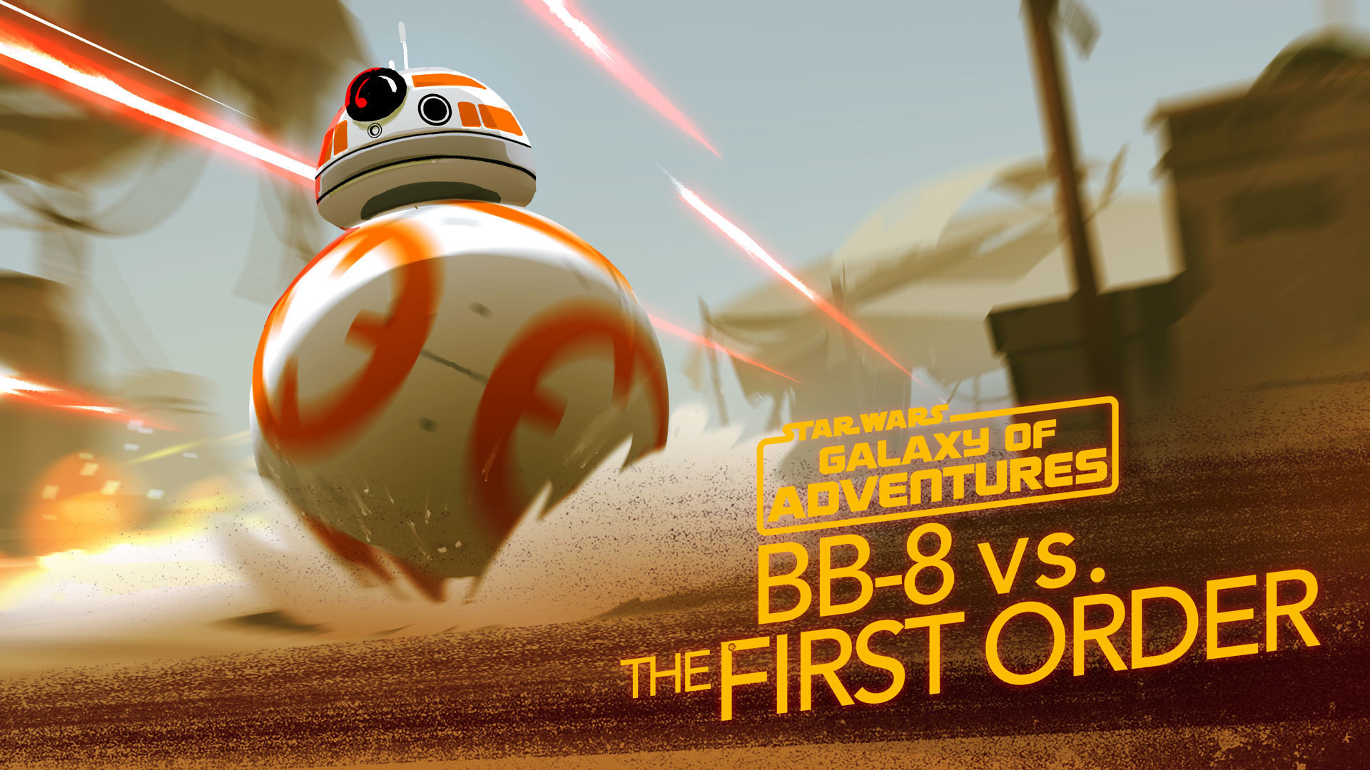 BB-8 - A Hero Rolls Out | Star Wars Galaxy of Adventures