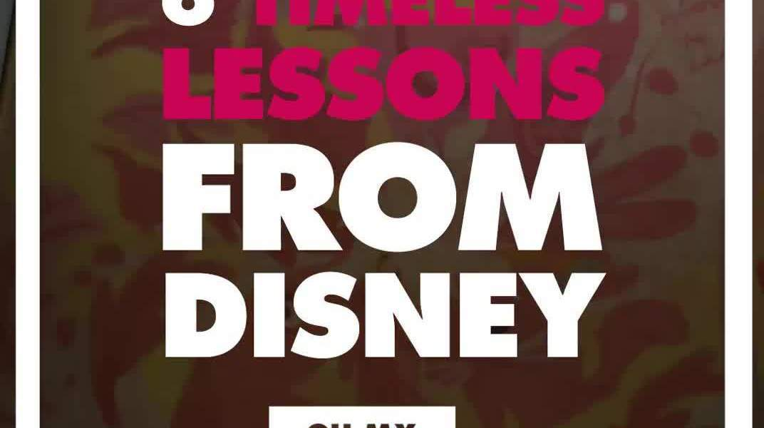 6 Timeless Lessons from Disney