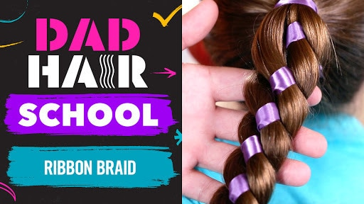 Tangled Ribbon Braid | Dad Hair School