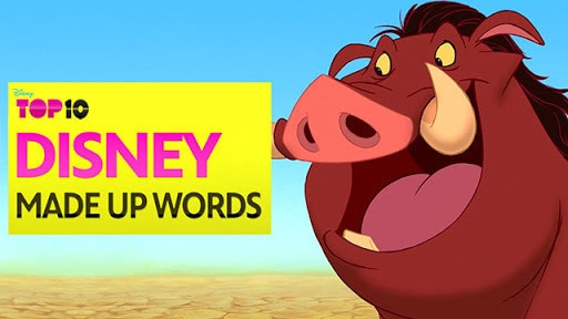Made Up Words - Disney Top 10