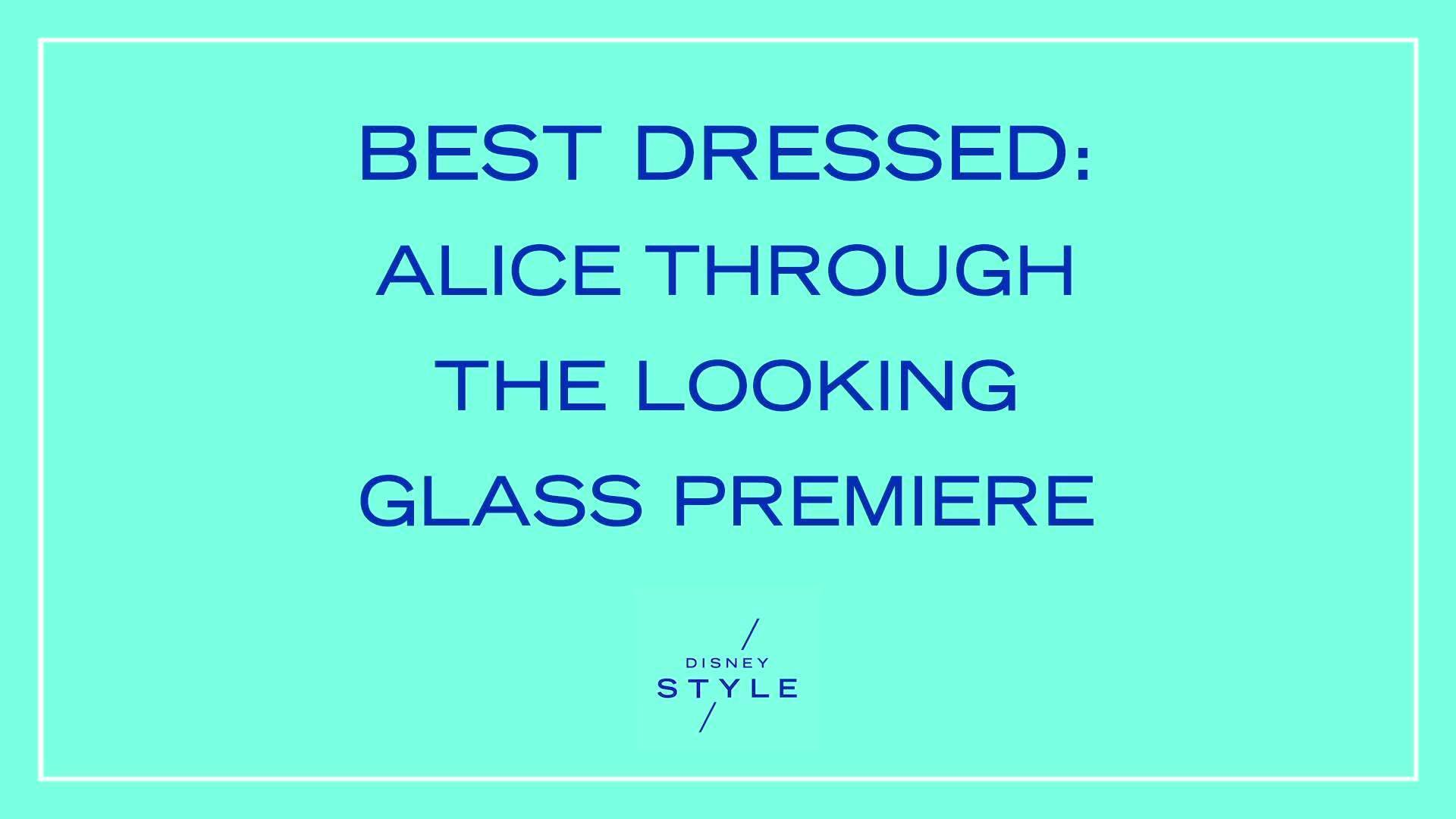 Best Dressed: Alice Through the Looking Glass Premiere