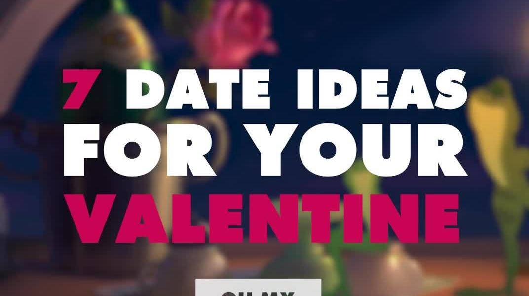 7 Date Ideas for Your Valentine