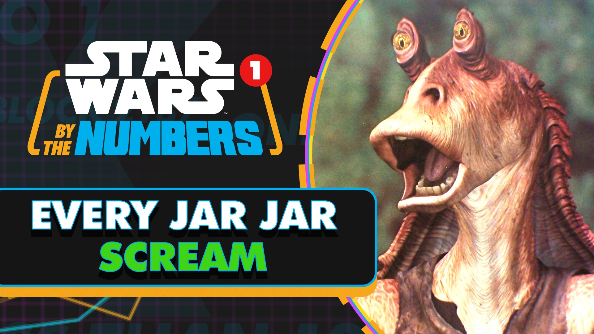 Every Jar-Jar Binks Scream | Star Wars By the Numbers