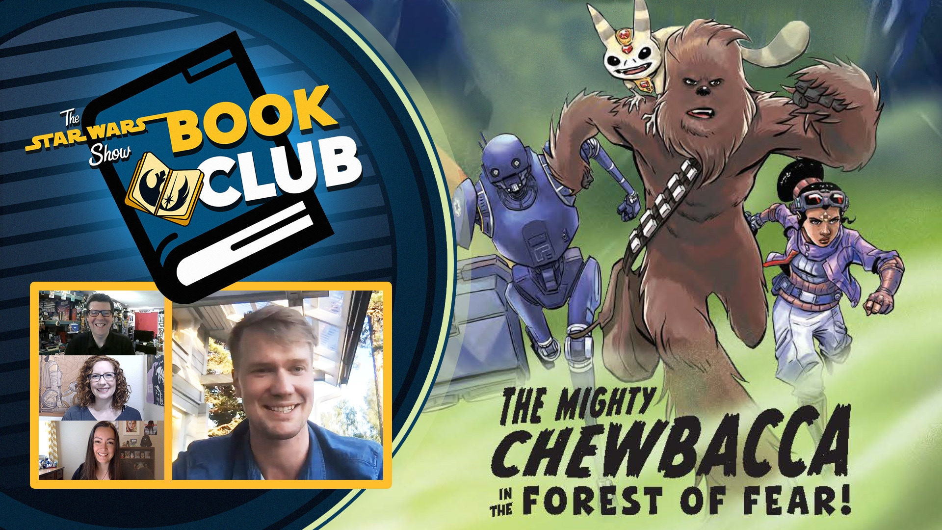 The Mighty Chewbacca in the Forest of Fear  | The Star Wars Show Book Club