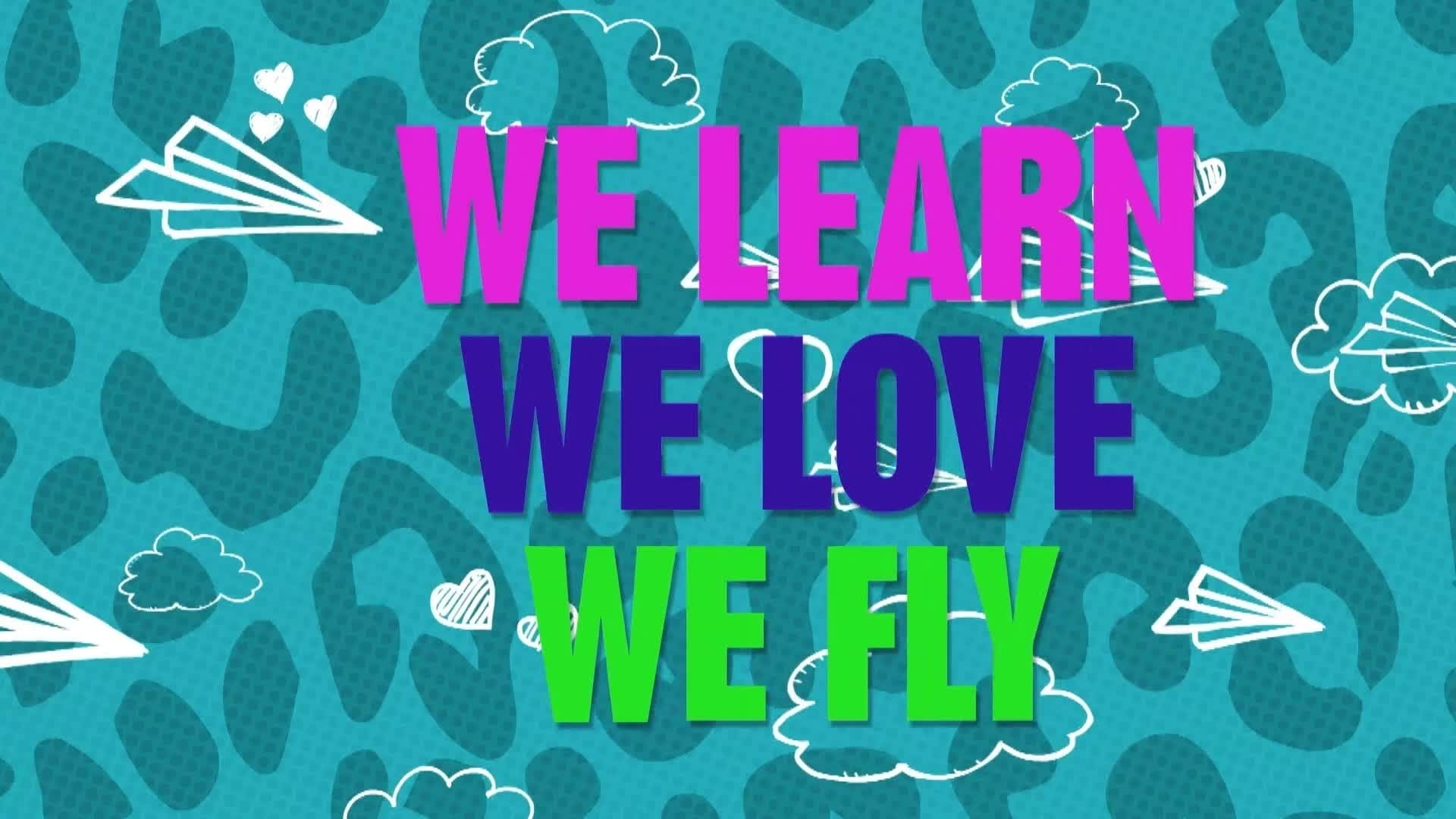 Just Like Me! - We Learn, We Love, We Fly (Lyric Video)