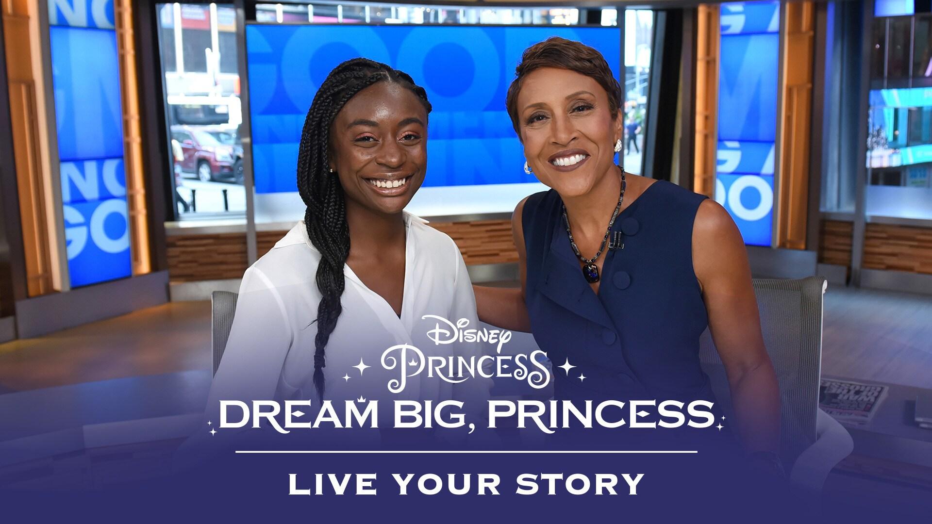 Dream Big, Princess - Marisa Meets Robin Roberts | Disney