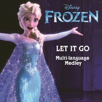 Frozen: Let It Go - Multi-Language Medley