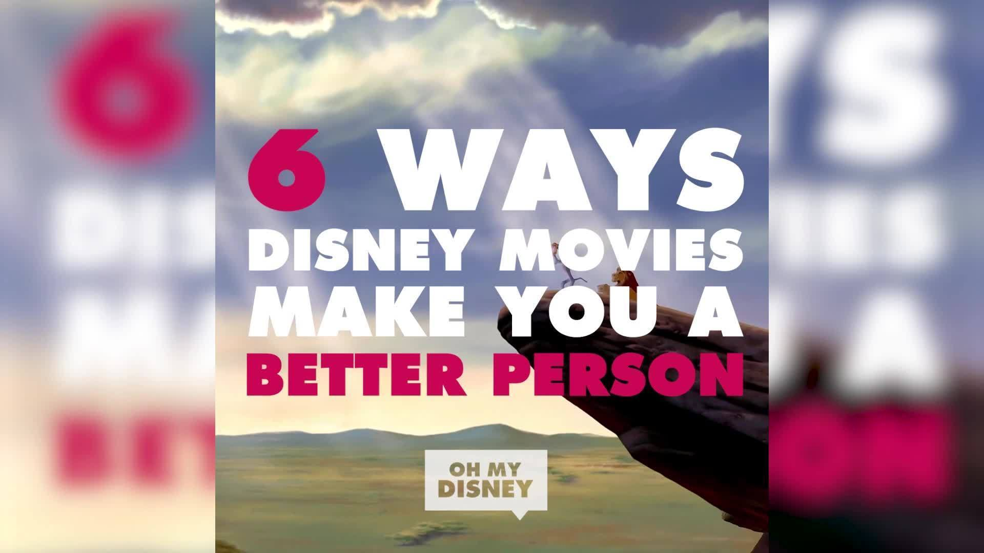 6 Ways Disney Movies Make You a Better Person | ListVids by Oh My Disney