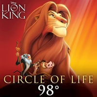 98º - Circle of Life (The Lion King)