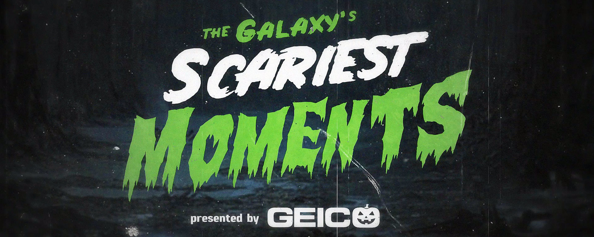 The Galaxy's Scariest Moments