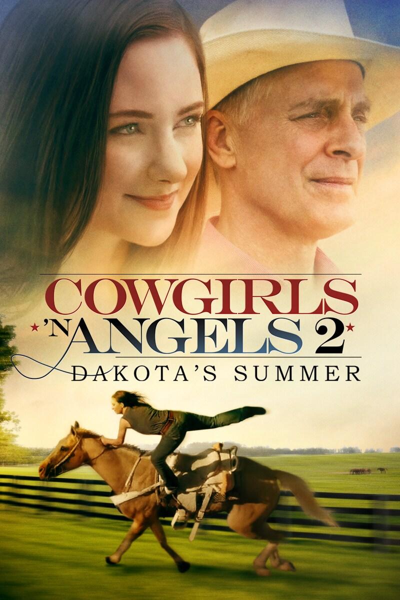 Cowgirls 'n Angels 2: Dakota's Summer movie poster