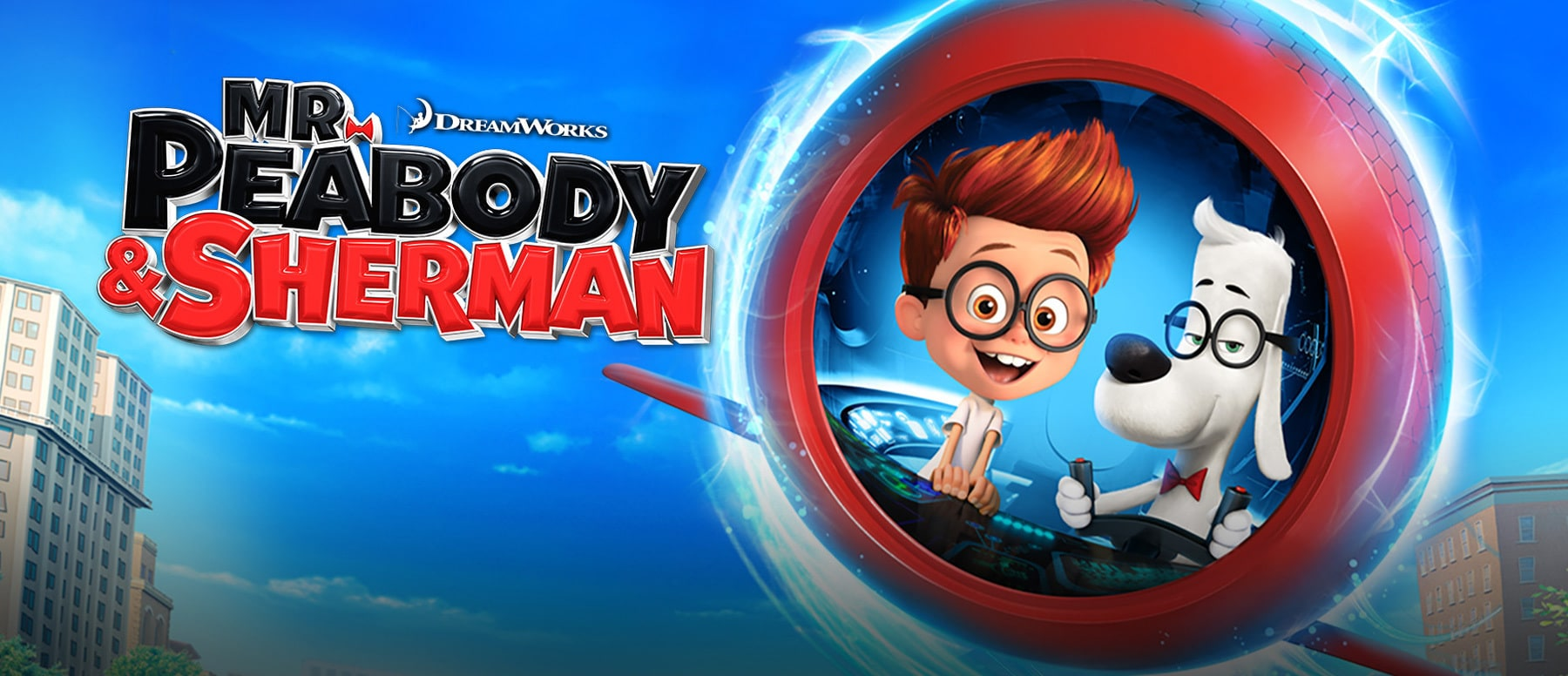 Mr. Peabody & Sherman Hero