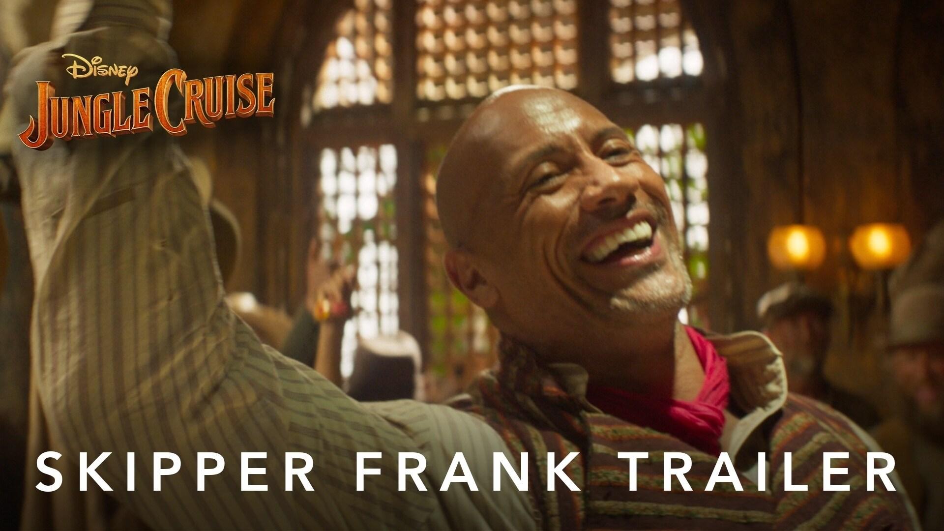 Jungle Cruise | Skipper Frank Trailer | July 30