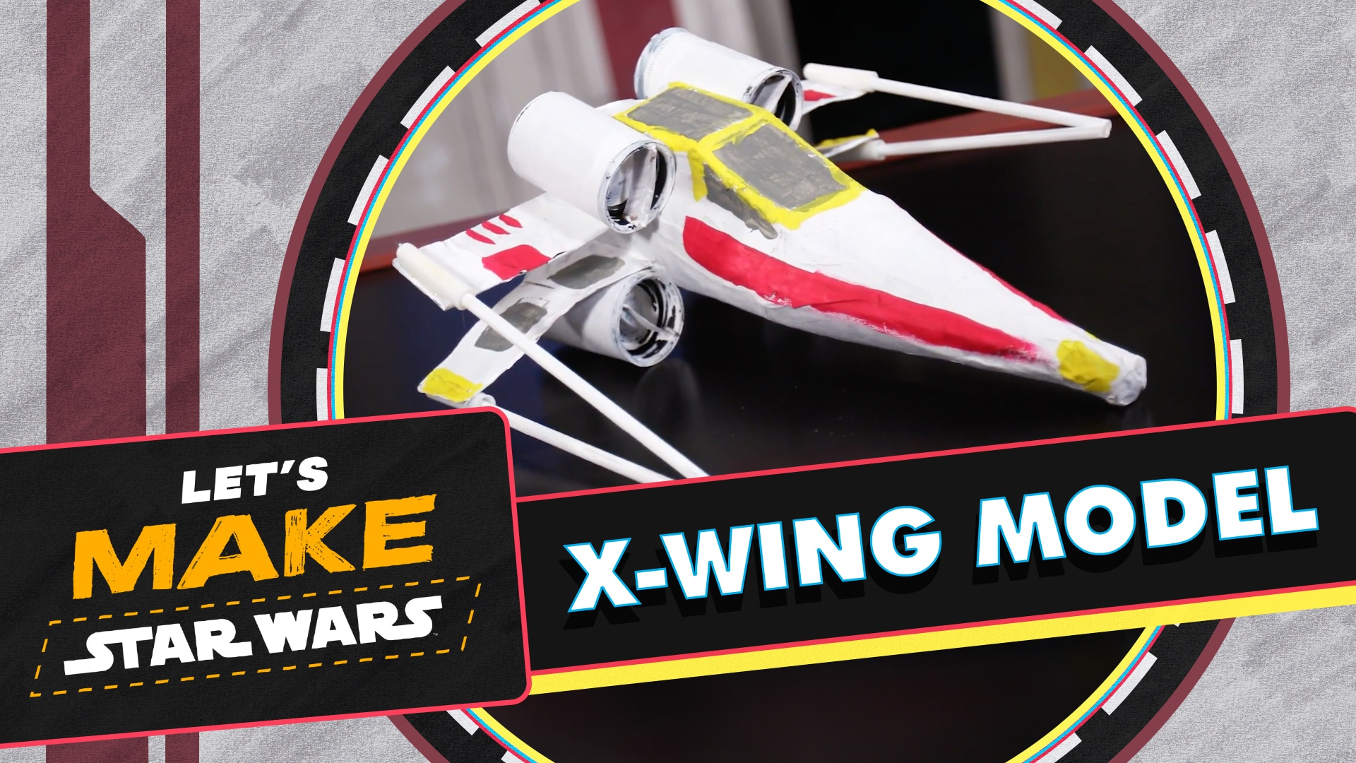 How to Make a Cardboard X-Wing | Let's Make Star Wars