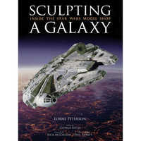 Image of Sculpting A Galaxy: Inside the Star Wars Model Shop Book # 1