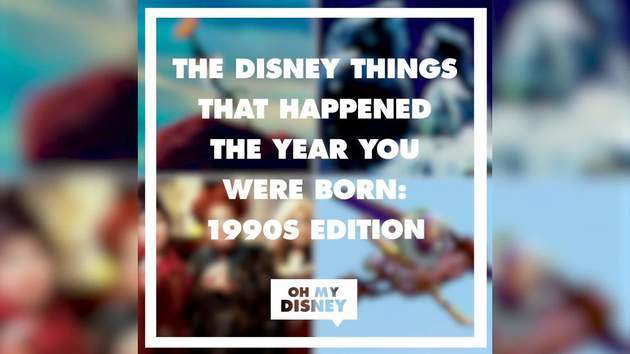 The Disney Things That Happened the Year You Were Born: 1990s Edition | Oh My Disney