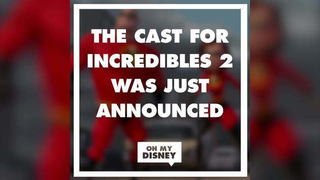 The Cast for Incredibles 2 Was Just Announced | Oh My Disney