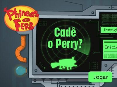 Cadê o Perry?