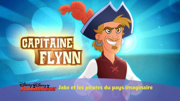 Jake Et Les Pirates - Portraits Des Pirates : Capitaine Flynn