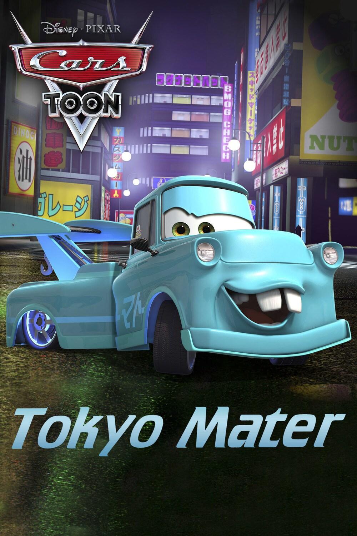 Cars Toon Tokyo Mater Disneylife