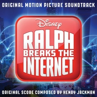 Ralph Breaks the Internet: Soundtrack