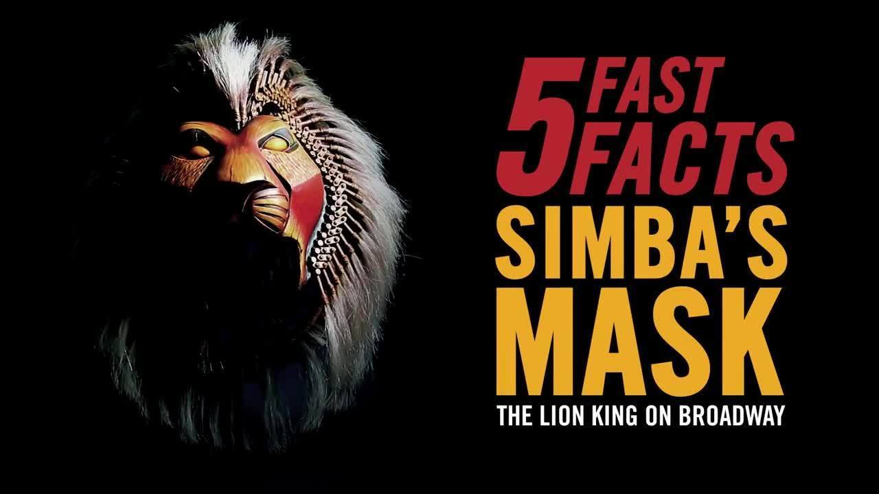 5 Fast Facts - Simba's Mask