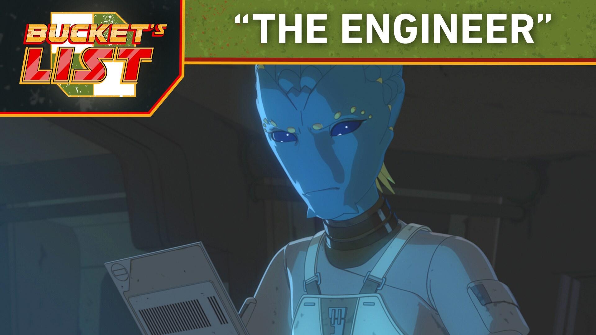 "Bucket's List: ""The Engineer"" - Star Wars Resistance"