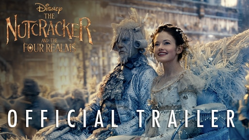 The Nutcracker and The Four Realms - New Trailer