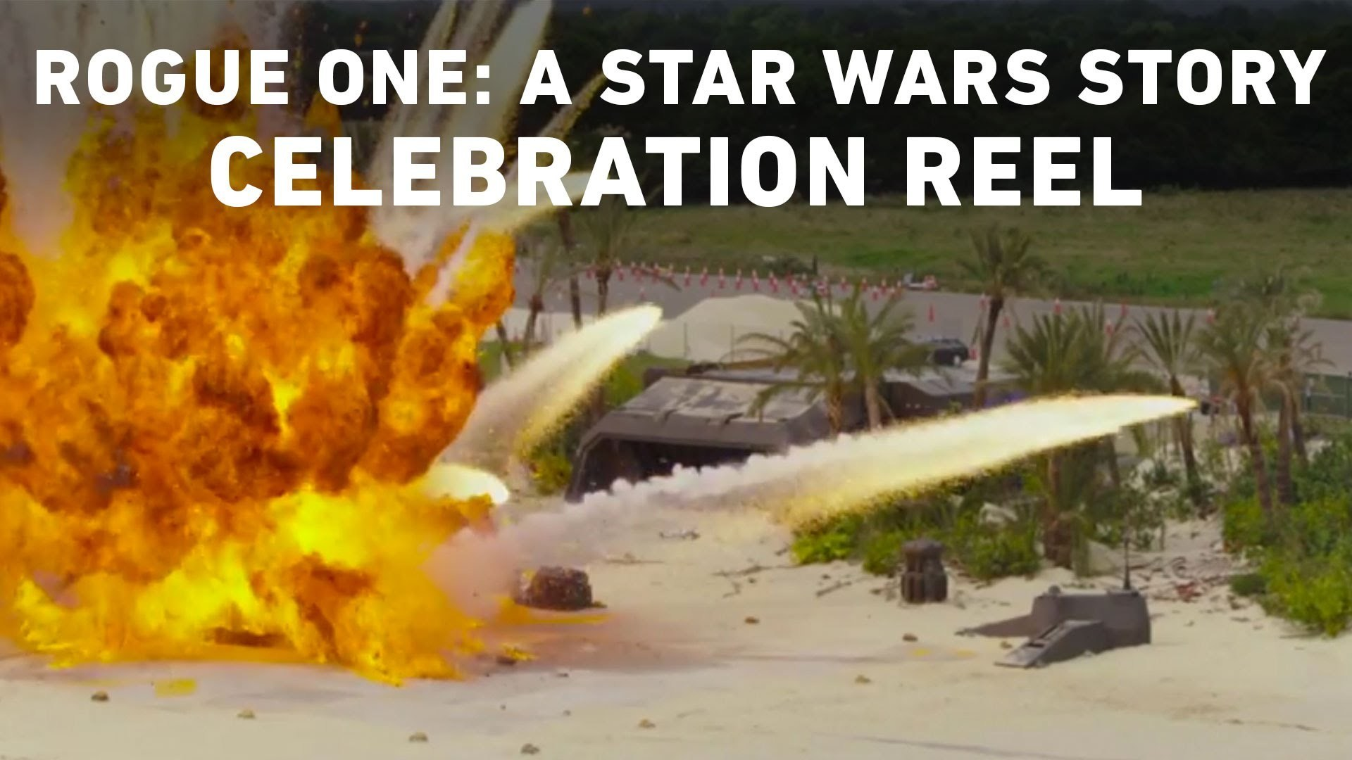 Rogue One: A Star Wars Story Celebration Reel