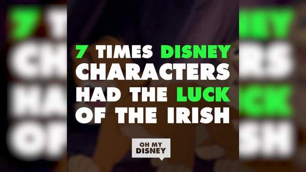 7 Times Disney Characters Had the Luck of the Irish | ListVids by Oh My Disney