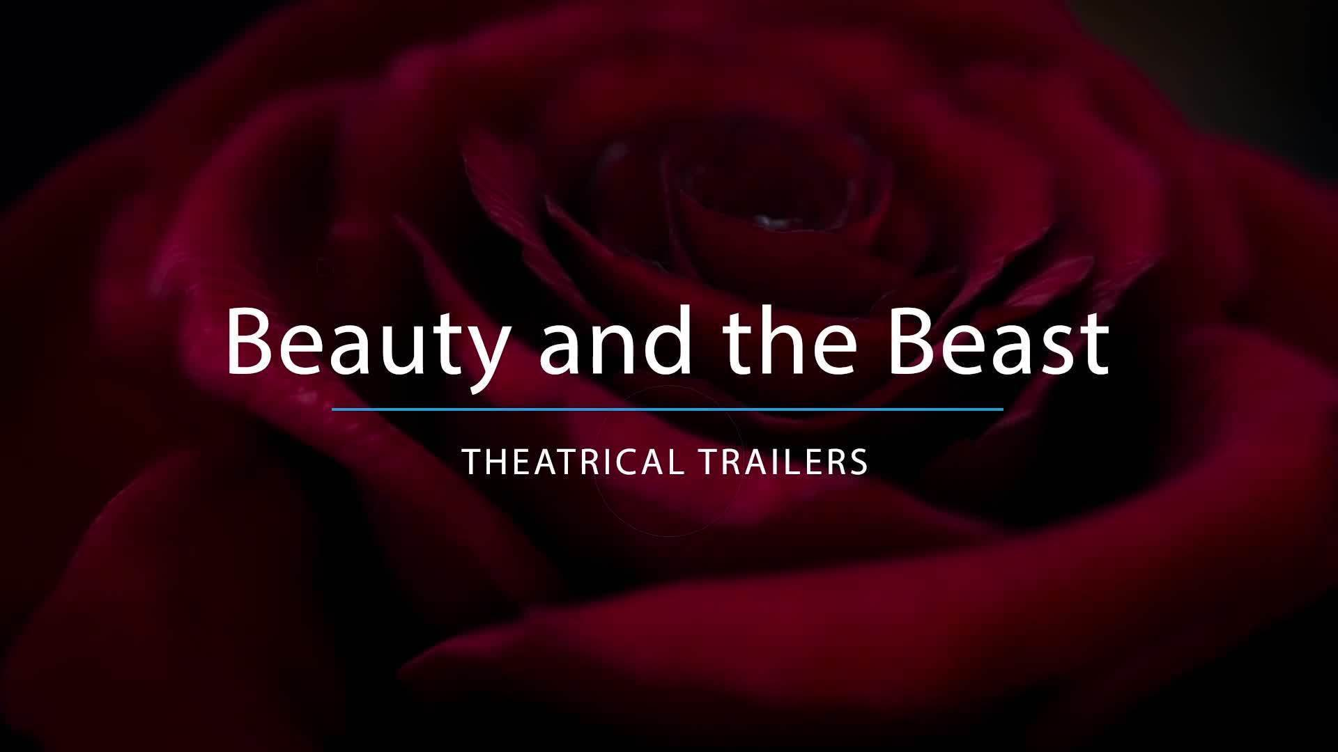 Beauty And The Beast: Theatrical Trailers