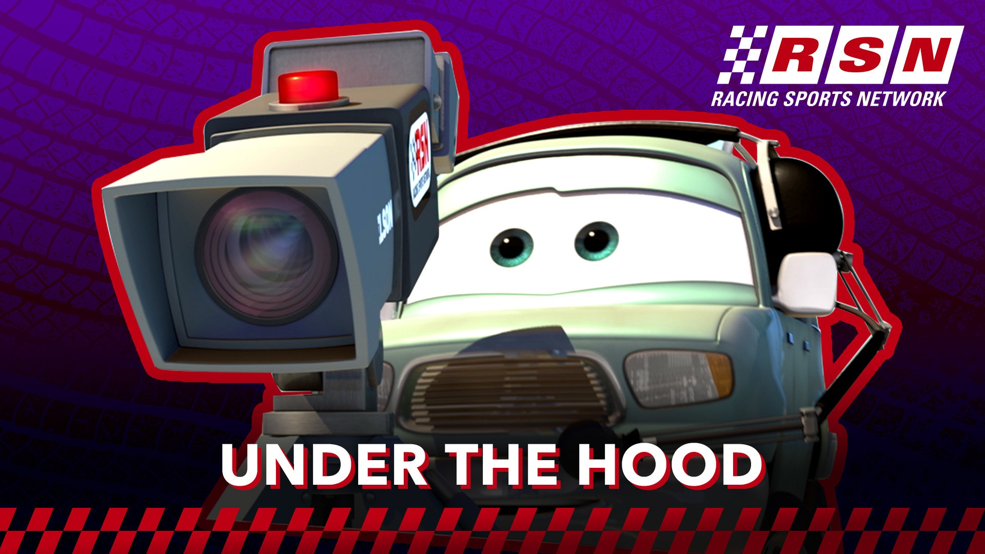 Under the Hood: The Press | Racing Sports Network by Disney•Pixar Cars