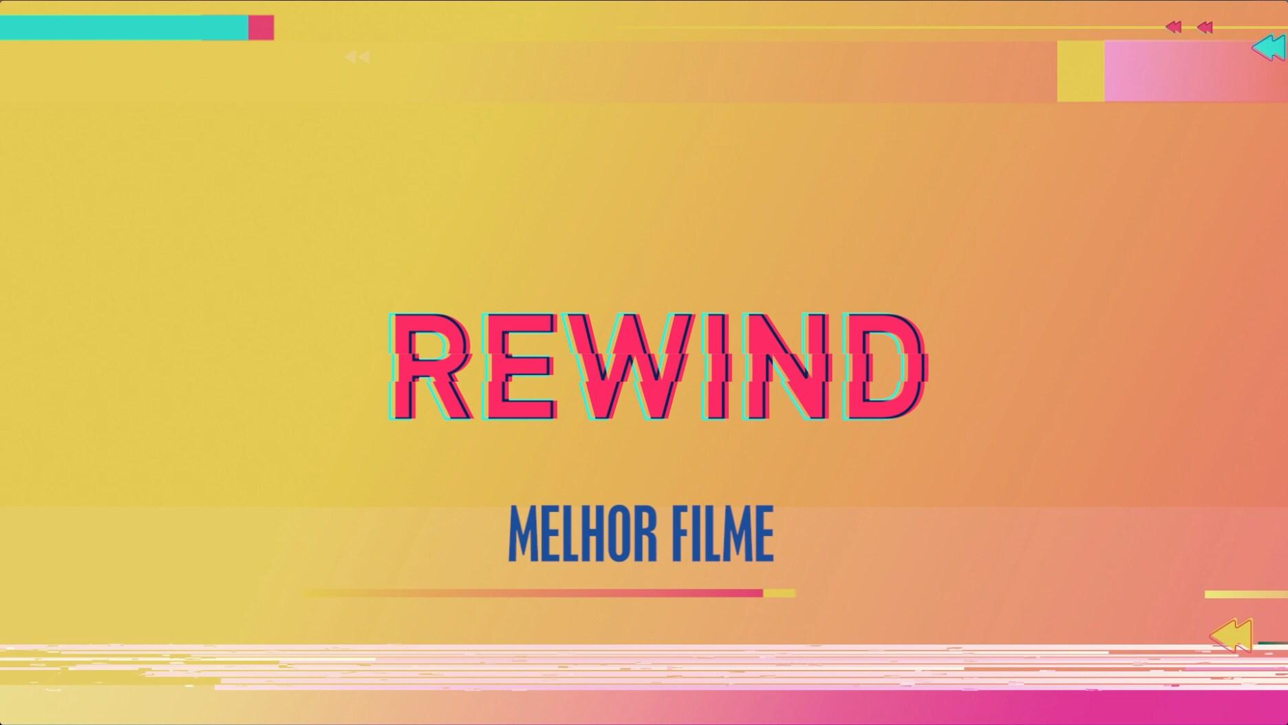#MelhorFilme - Os melhores do ano - Rewind