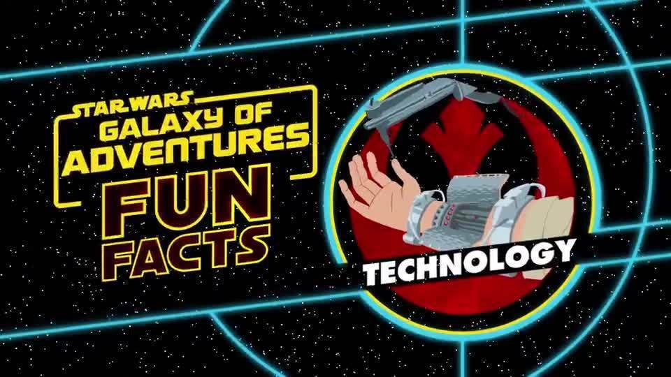 Technology | Star Wars Galaxy of Adventures Fun Facts