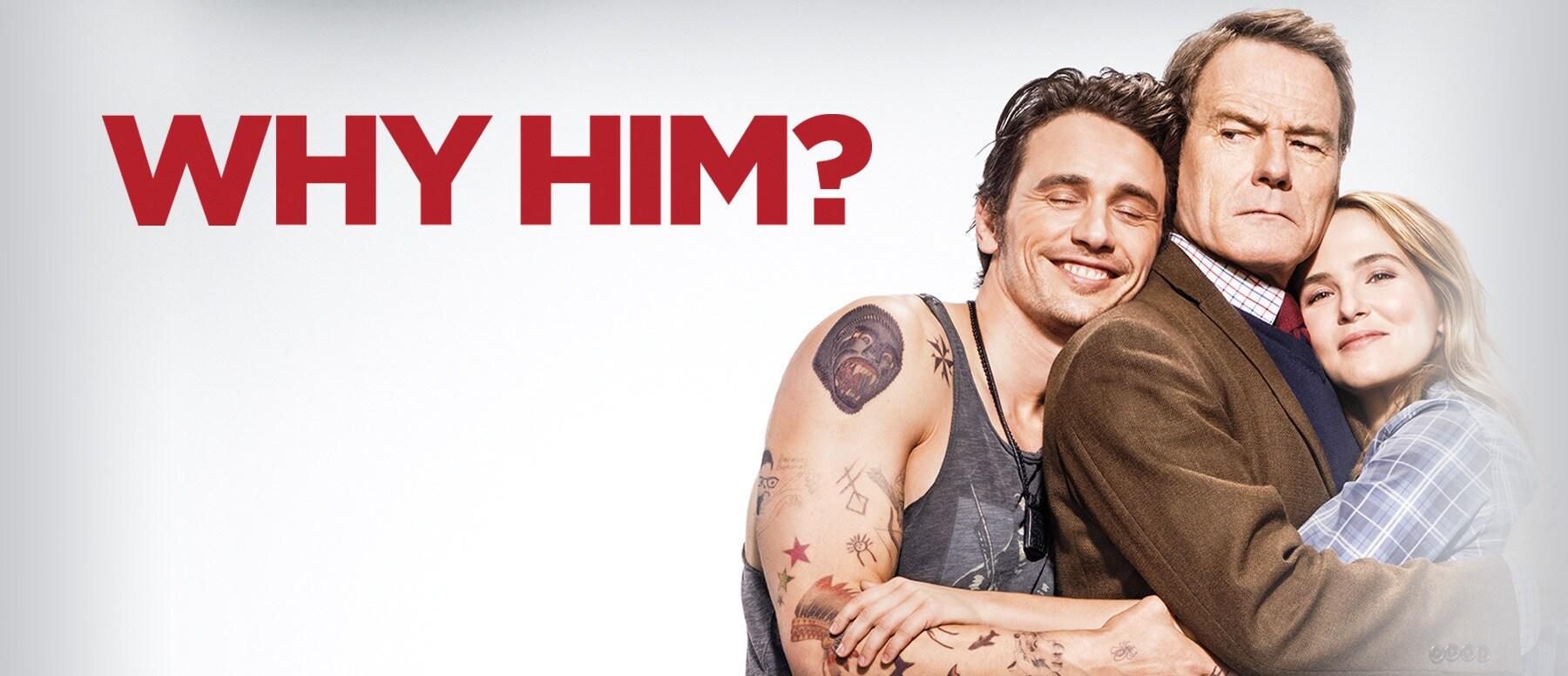 Why Him? Hero