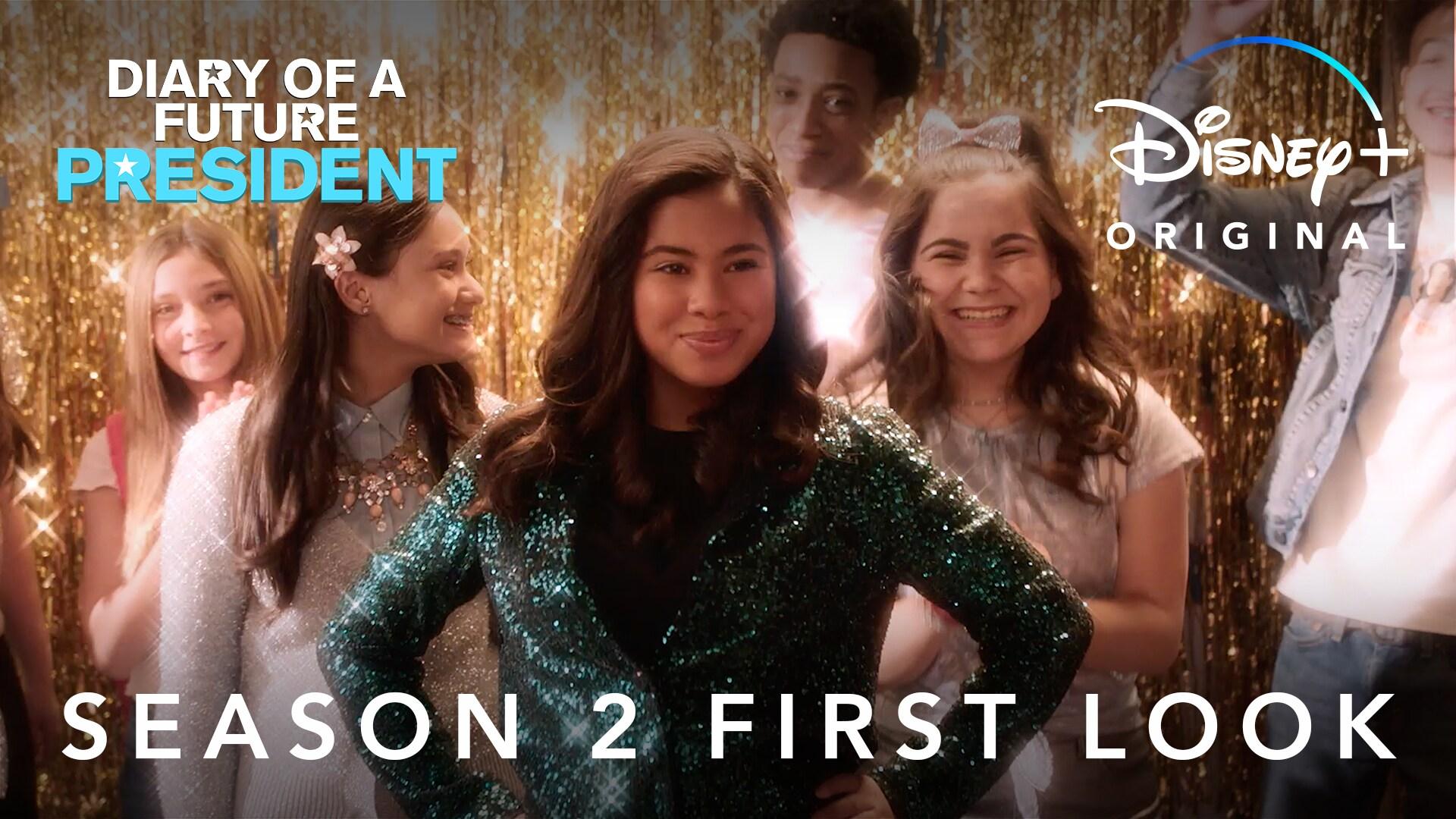 Season 2 First Look | Diary of a Future President | Disney+