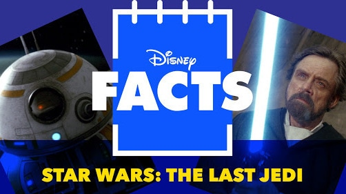 Fun Facts From Star Wars: The Last Jedi | Disney Facts by Disney