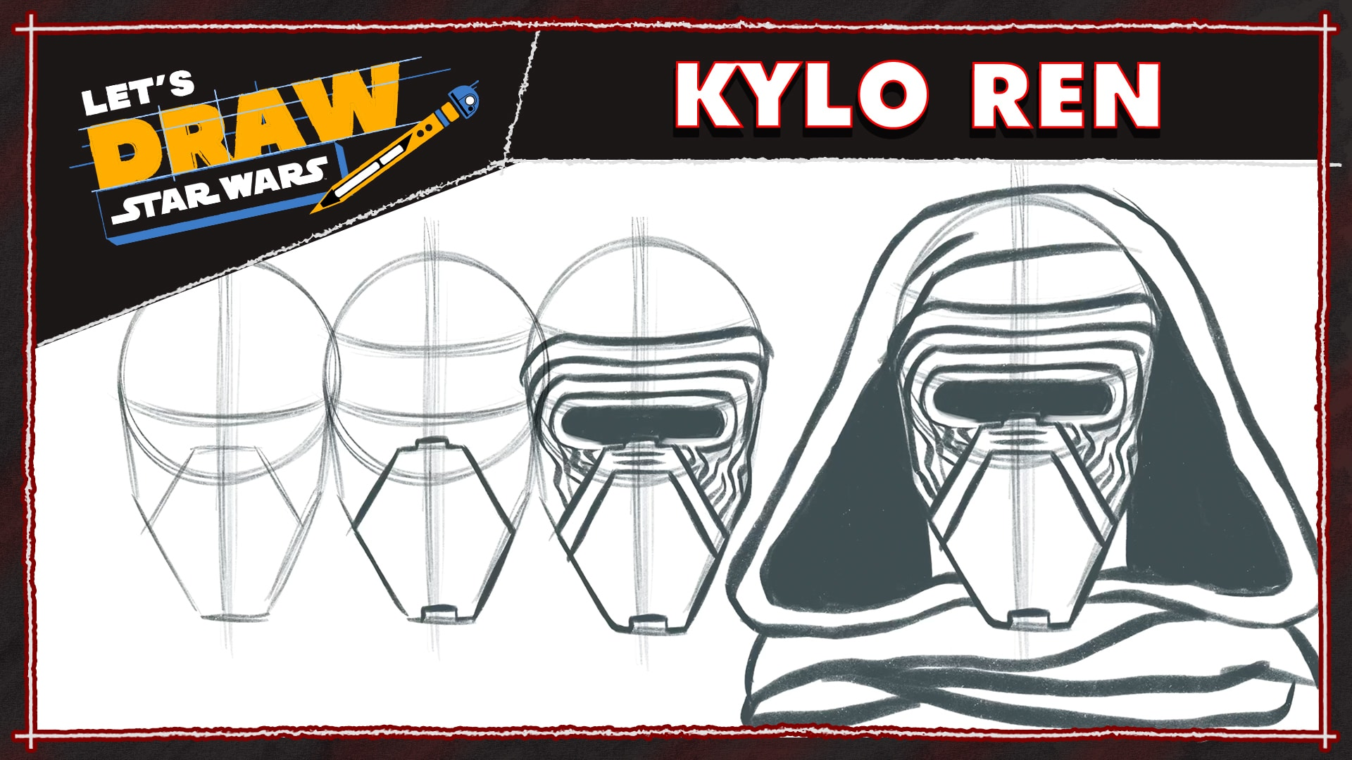 How to Draw Kylo Ren | Let's Draw Star Wars
