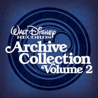 Walt Disney Records Archive Collection Vol. 2