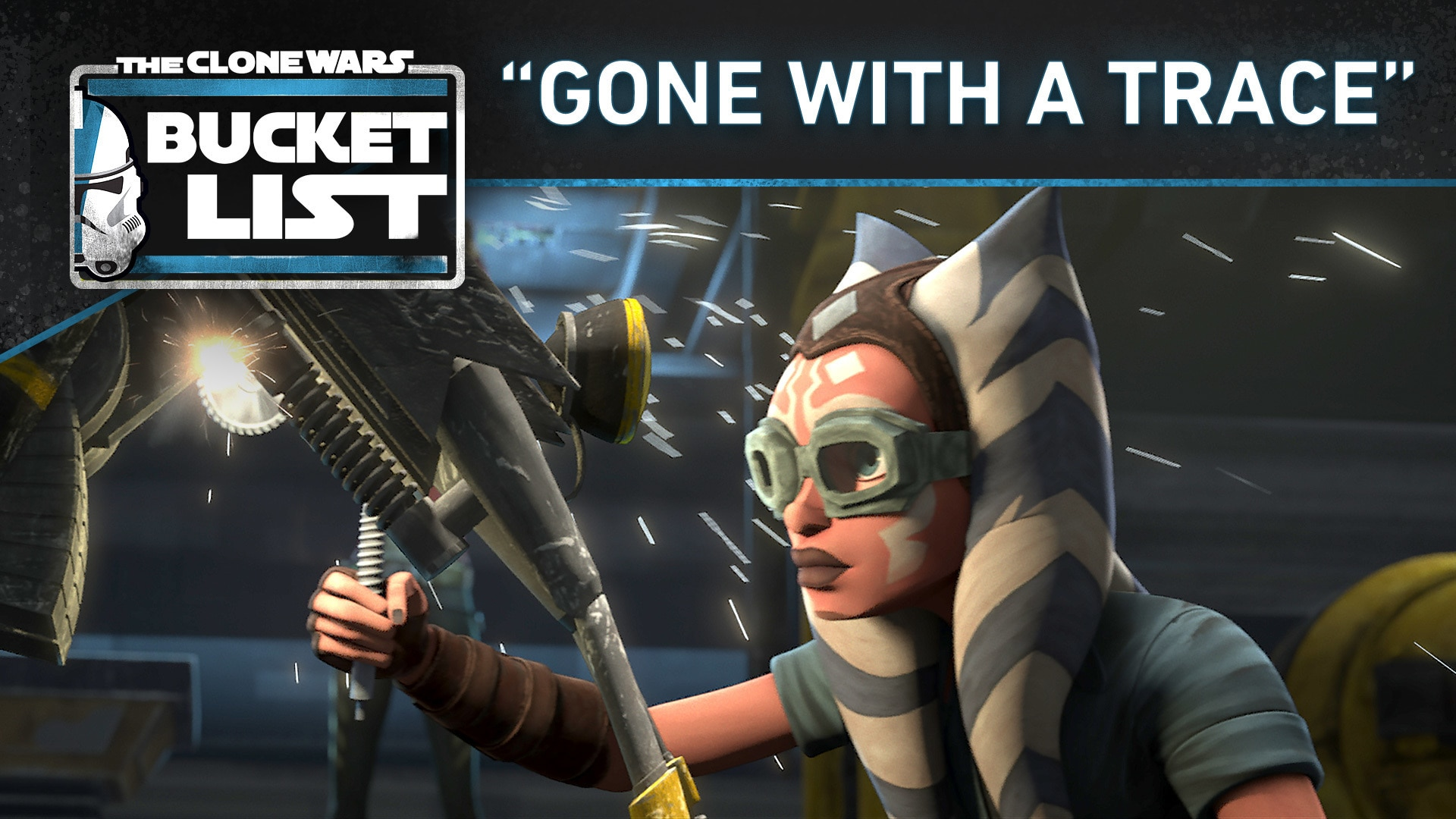 """Bucket List: """"Gone With a Trace"""" - Star Wars: The Clone Wars"""