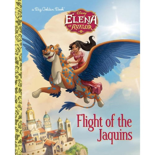 Elena of Avalor: Flight of the Jaquins - Big Golden Book