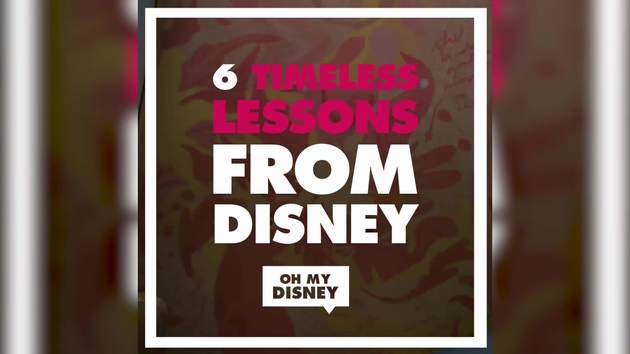6 Timeless Lessons From Disney | Oh My Disney