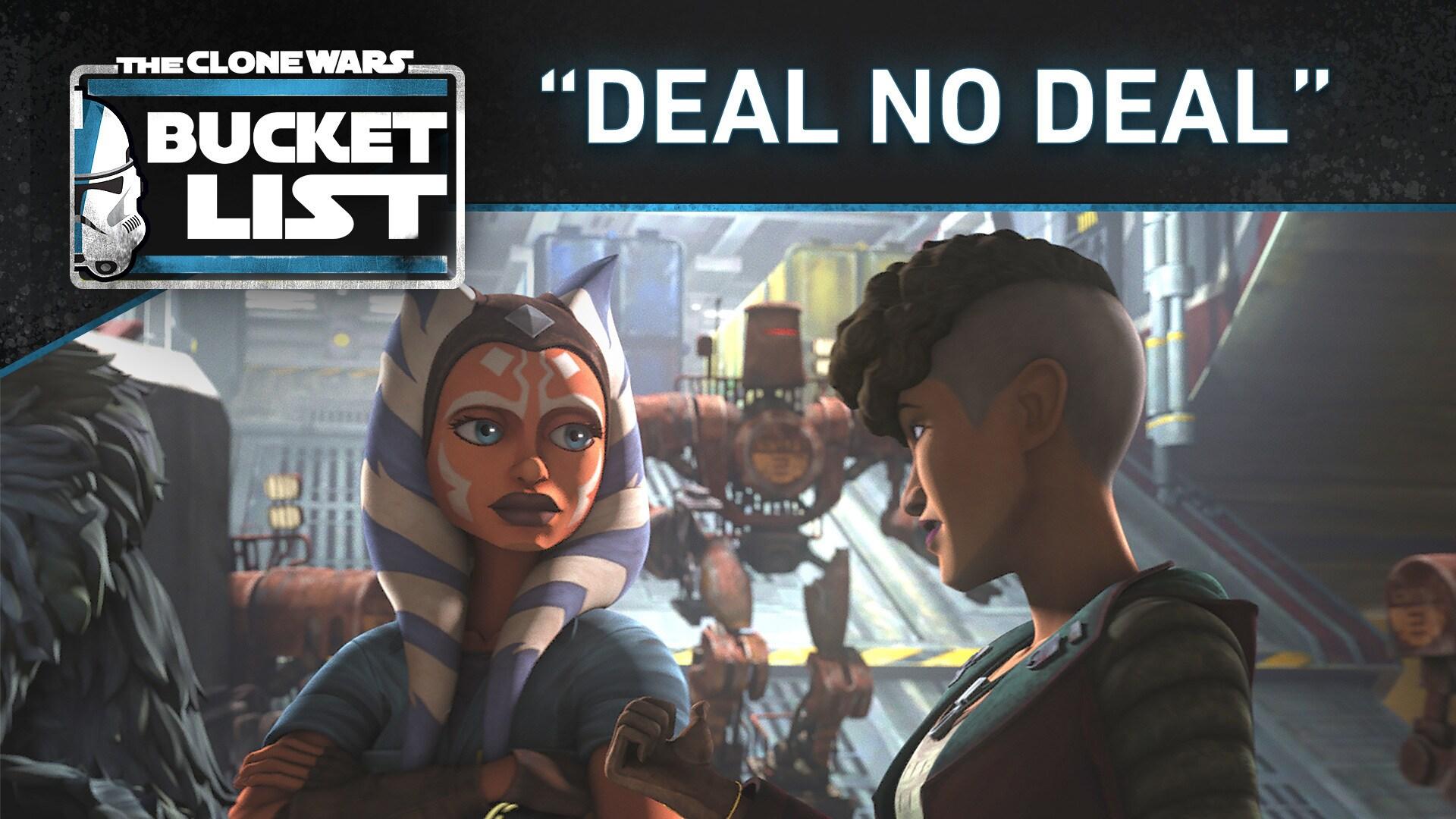 "Bucket List: ""Deal No Deal"" - Star Wars: The Clone Wars"