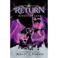 Kingdom Keepers: The Return Book Three - Disney at Last Book