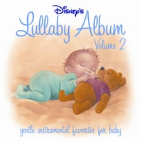 Disney's Lullaby Album Vol. 2